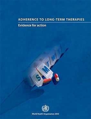 Adherence to Long-term Therapies - World Health Organization
