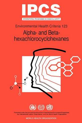 Alpha- and Beta-hexachloro-cyclohexanes (Alpha- and Beta-HCHs) - World Health Organization(WHO)