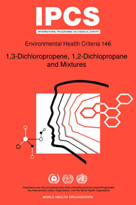 1, 3-dichloropropene, 1, 2-dichloropropane and Mixtures - World Health Organization(WHO)