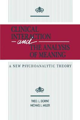 Clinical Interaction and the Analysis of Meaning - Theo L. Dorpat