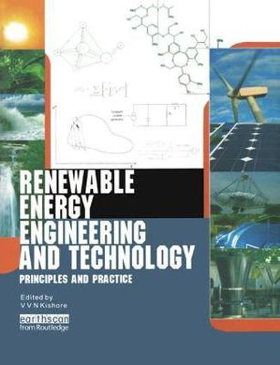 Renewable Energy Engineering and Technology - V. V. N. Kishore