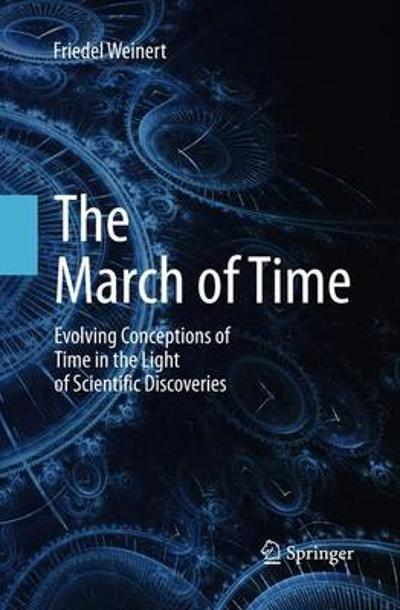 The March of Time - Friedel Weinert