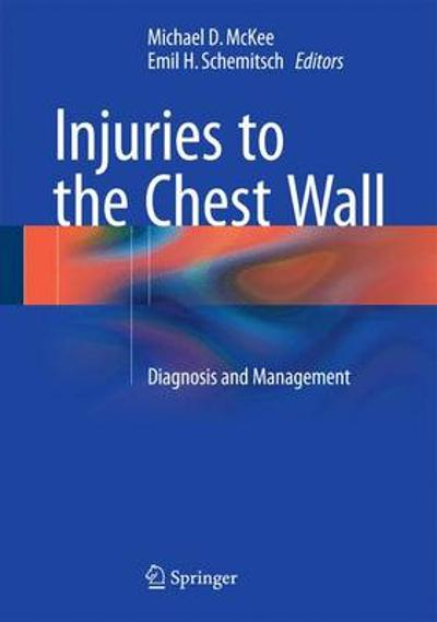 Injuries to the Chest Wall - Michael McKee