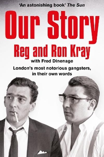 Our Story - Reginald Kray