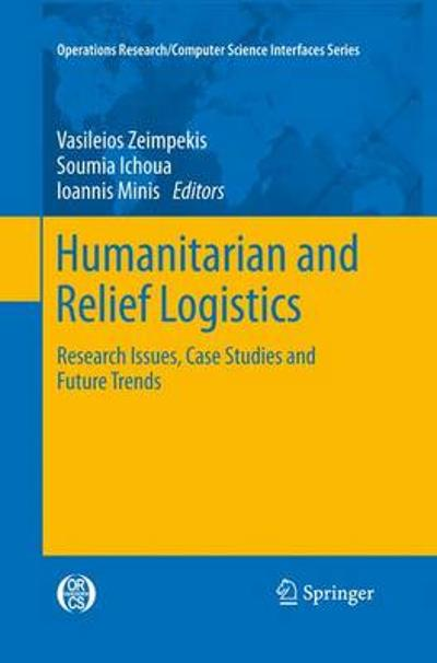 Humanitarian and Relief Logistics - Vasileios Zeimpekis