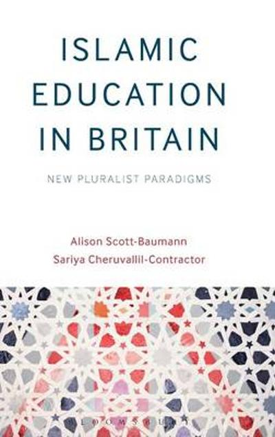 Islamic Education in Britain - Alison Scott-Baumann