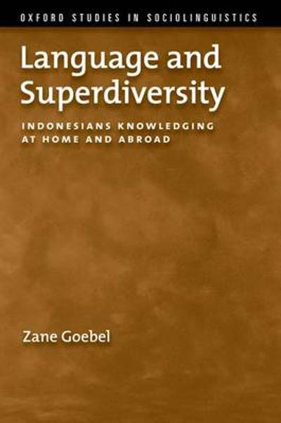Language and Superdiversity - Zane Goebel