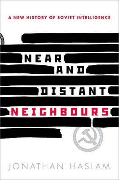 Near and Distant Neighbours - Jonathan Haslam