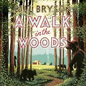 A Walk In The Woods - Bill Bryson Bill Bryson