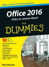Office 2016 fur Dummies Alles-in-einem-Band - Peter Weverka Elke Jauch Jutta Schmidt