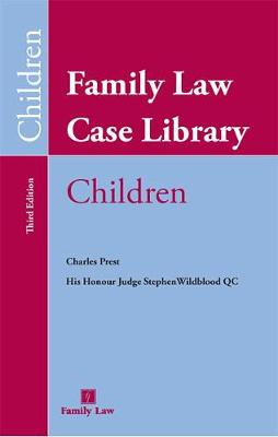 Family Law Case Library (Children) - Charles Prest