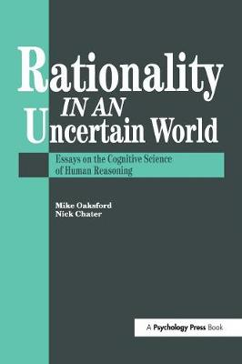 Rationality In An Uncertain World - Nick Chater