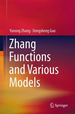 Zhang Functions and Various Models - Yunong Zhang