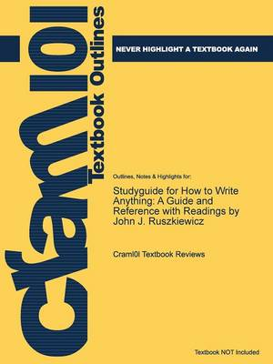 Studyguide for How to Write Anything - Cram101 Textbook Reviews