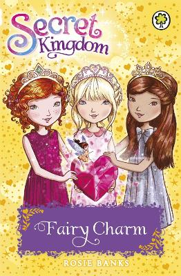 Secret Kingdom: Fairy Charm - Rosie Banks