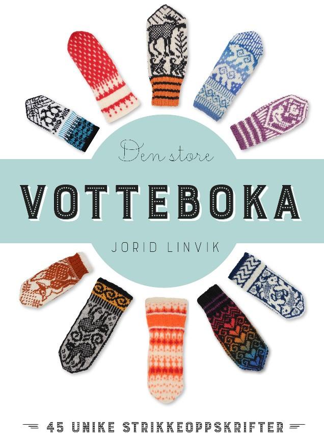 ef3a5bb42 Den store votteboka - Jorid Linvik - Innbundet (9788282114523 ...