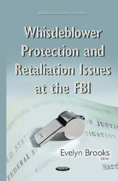Whistleblower Protection & Retaliation Issues at the FBI - Evelyn Brooks