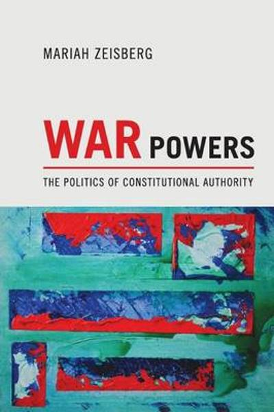 War Powers - Mariah Ananda Zeisberg