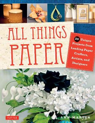 All Things Paper - Ann Martin