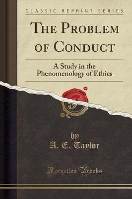 The Problem of Conduct - A E Taylor