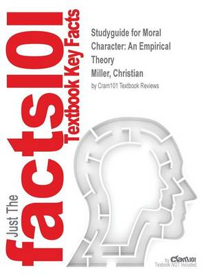 Studyguide for Moral Character - Cram101 Textbook Reviews