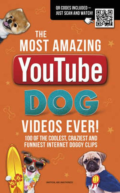 The Most Amazing  YouTube Dog Videos Ever! - Adrian Besley