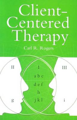 Client Centred Therapy (New Ed) - Carl Rogers