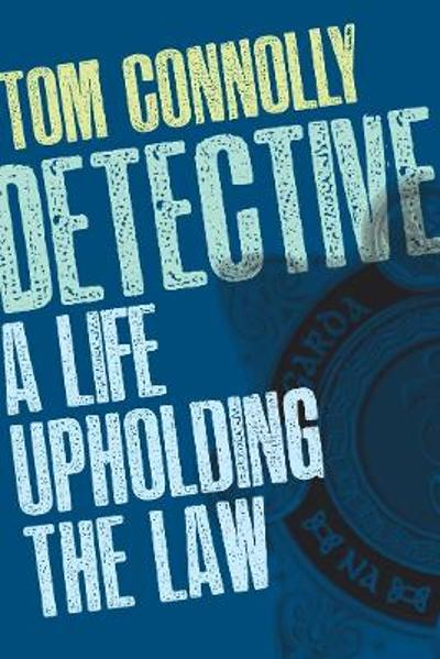 Detective - Tom Connolly