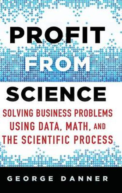 Profit from Science - George Danner