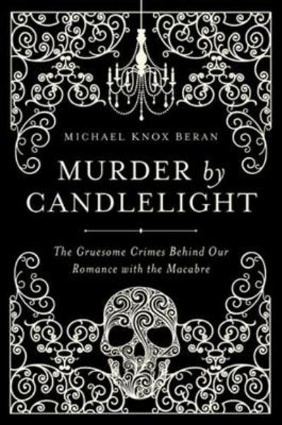 Murder by Candlelight - Michael Knox Beran