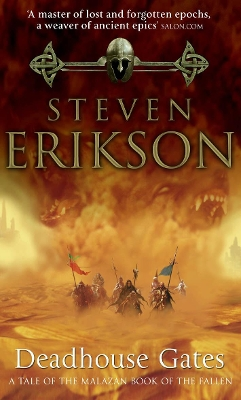 Deadhouse gates - Steven Erikson