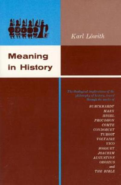 Meaning in History - Karl Lowith