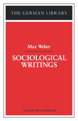 Sociological Writings - Max Weber