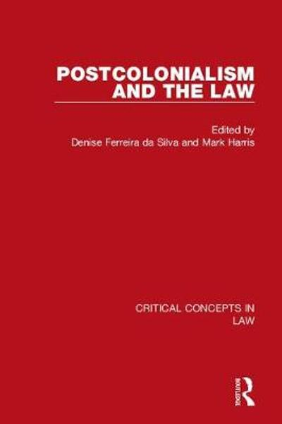 Postcolonialism and the Law - Brenna Bhandar