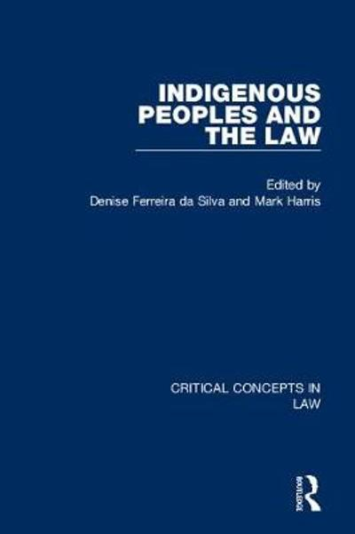 Indigenous Peoples and the Law - Brenna Bhandar