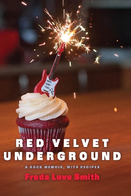 Red Velvet Underground - Freda Love Smith