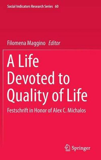 A Life Devoted to Quality of Life - Filomena Maggino