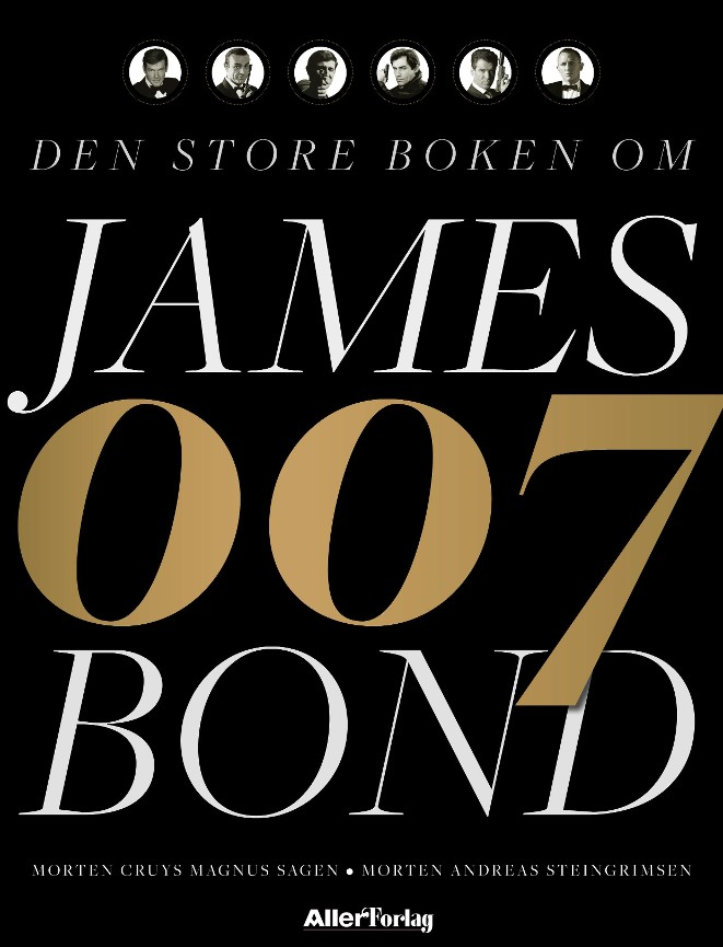 Den store boken om James Bond - Morten Cruys Magnus Sagen