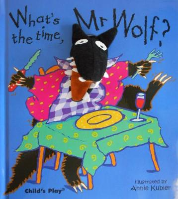 What's the Time, Mr.Wolf? - Annie Kubler