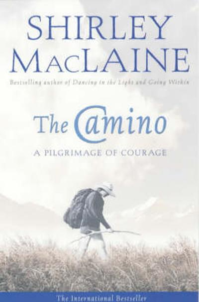 The Camino - Shirley MacLaine