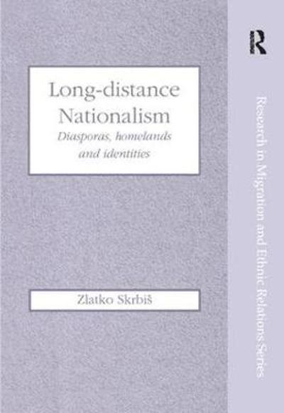 Long-Distance Nationalism - Zlatko Skrbis