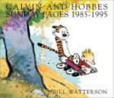 Calvin and Hobbes Sunday Pages - Bill Watterson