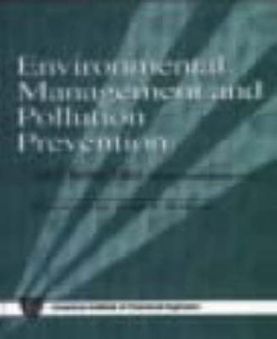 Environmental Management and Pollution Prevention - Gail F Nalven Ed