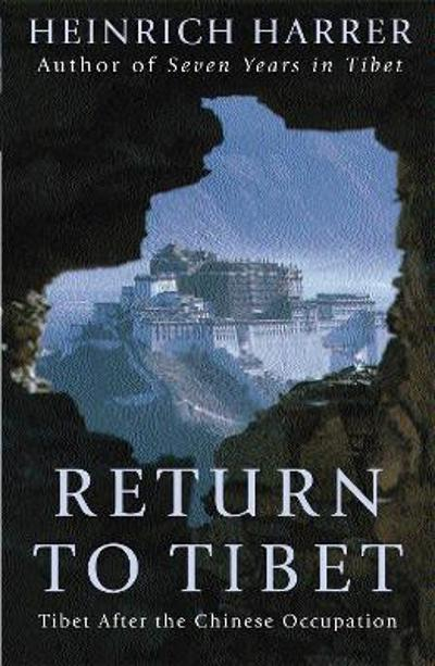 Return to Tibet - Heinrich Harrer