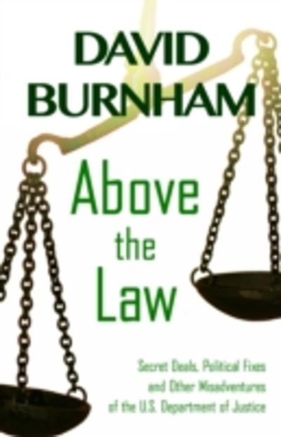 Above the Law - David Burnham