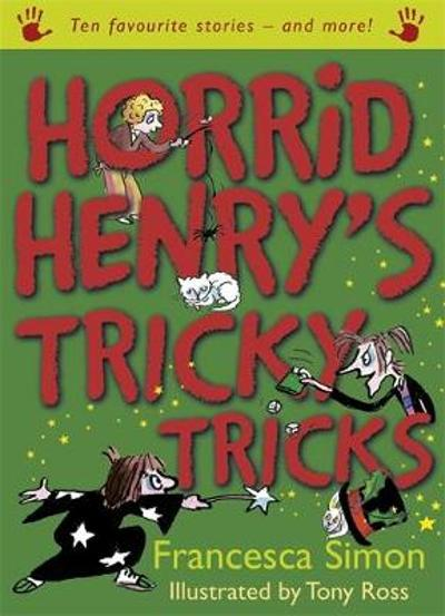 Horrid Henry's Tricky Tricks - Francesca Simon
