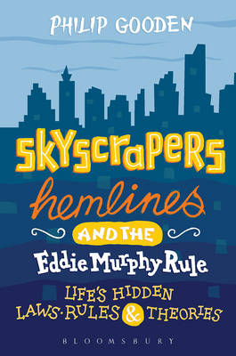 Skyscrapers, Hemlines and the Eddie Murphy Rule - Philip Gooden