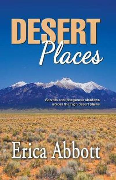 Desert Places - Erica Abbott