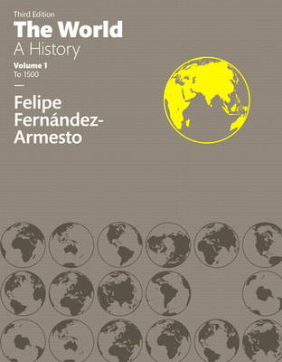The World - Dr. Felipe Fernandez-Armesto