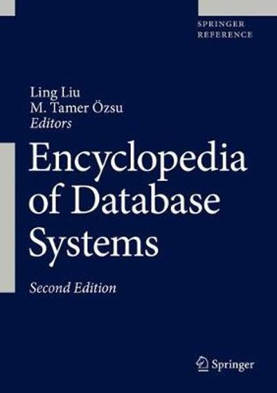 Encyclopedia of Database Systems - Ling Liu